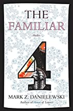 The Familiar, Volume 4: Hades by Mark Z.…