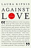 Kipnis, Laura: Against Love: A Polemic