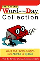 The Mavens' Word of the Day Collection: Word…