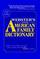 Webster's Concise American Family Dictionary…