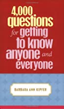 4,000 Questions for Getting to Know Anyone…