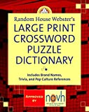 Elliott, Stephen: Random House Webster's Large Print Crossword Puzzle Dictionary