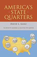 America's State Quarters: The Definitive…
