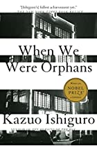 When We Were Orphans : A Novel (Vintage…