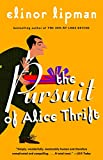 Elinor Lipman: The Pursuit of Alice Thrift