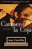 Castillo, Ana: Carmen la Coja
