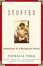 Stuffed: Adventures of a Restaurant Family…
