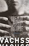 Vachss, Andrew H.: Dead and Gone