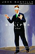 Eclipse by John Banville