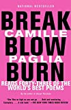 Paglia, Camille: Break, Blow, Burn