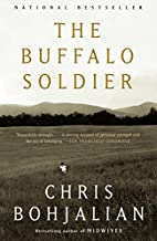 The Buffalo Soldier: A Novel by Chris…