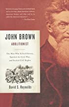 John Brown, Abolitionist: The Man Who Killed&hellip;