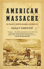 American Massacre: The Tragedy at Mountain…