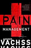Vachss, Andrew: Pain Management