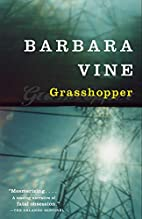 Grasshopper by Barbara Vine