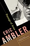 Ambler, Eric: Passage of Arms