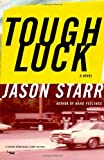 Starr, Jason: Tough Luck