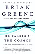 The Fabric of the Cosmos: Space, Time, and&hellip;
