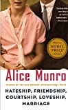 Munro, Alice: Hateship, Friendship, Courtship, Loveship, Marriage: Stories
