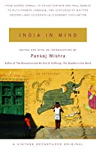 India in Mind by Pankaj Mishra