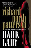 Patterson, Richard North: Dark Lady