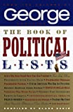 Eskin, Blake: The Book of Political Lists: From the Editors of George Magazine