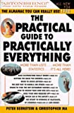 Bernstein, Peter W.: The Practical Guide to Almost Everything : The Ultimate Consumer Almanac