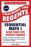 Princeton Review: Cracking the Regents Exams: Sequential Math I  1998-99 Edition (Princeton Review Series)