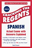 Stewart, David: Cracking the Regents Exams: Spanish  1998-99 Edition (Princeton Review Series)