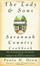 The Lady and Sons Savannah Country Cookbook…