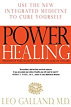 Power Healing: Use the New Integrated…