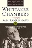 Tanenhaus, Sam: Whittaker Chambers: A Biography