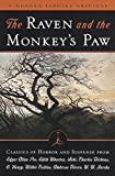 Poe, Edgar Allan: The Raven and the Monkey's Paw: Classics of Horror and Suspense from the Modern Library