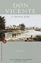 Don Vicente: Two Novels by F. Sionil Jose
