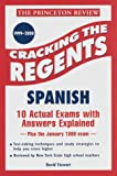 Stewart, David: Cracking the Regents: Spanish, 1999-2000 Edition (Princeton Review Series)