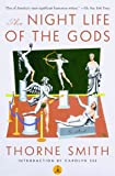 Smith, Thorne: The Night Life of the Gods