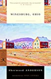 Anderson, Sherwood: Winesburg, Ohio (Modern Library Classics)