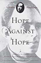 Hope Against Hope: a Memoir by Nadezhda…
