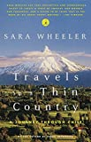 Wheeler, Sara: Travels in a Thin Country