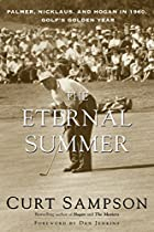 The Eternal Summer: Palmer, Nicklaus, and…