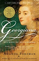 Georgiana: Duchess of Devonshire by Amanda…
