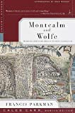 Parkman, Francis: Montcalm and Wolfe: The Riveting Story of the Heroes of the French & Indian War (Modern Library War)