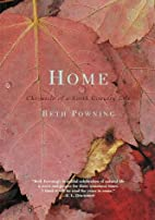 Home: Chronicle of a North Country Life by…
