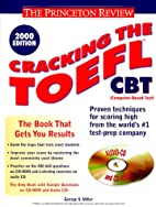 Cracking the TOEFL CBT with CD-ROM, 2000…