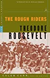 Roosevelt, Theodore: The Rough Riders (Modern Library War)