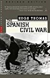 Thomas, Hugh: The Spanish Civil War