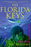 Williams, Joy: The Florida Keys: A History & Guide, Ninth Edition
