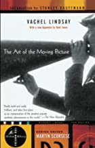 The Art of the Moving Picture (Modern…