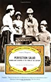 Shapiro, Laura: Perfection Salad: Women and Cooking at the Turn of the Century