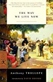 Trollope, Anthony: The Way We Live Now